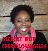 Geekout with Cherrylosangeles