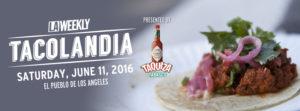 Tacolandia 2016 -2
