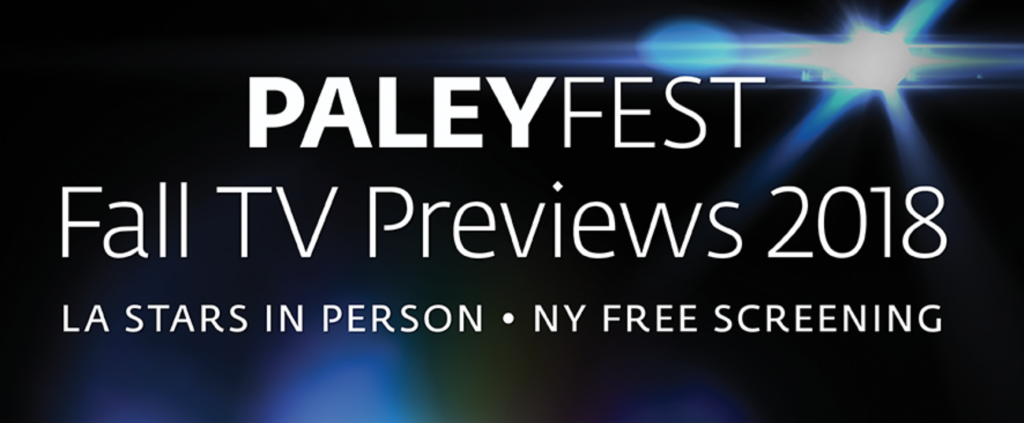 Get your tickets for the 12th Annual Paleyfest Fall TV Preview